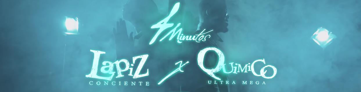 Lapiz Conciente – 4 Minutos ft. Quimico Ultramega
