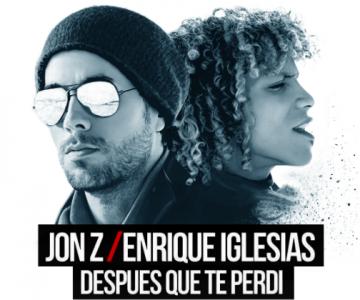 """ENRIQUE IGLESIAS & JON Z LANZAN NUEVO SENCILLO, UNA VERSIÓN PODEROSA DE """"DESPUES QUE TE PERDI"""""""