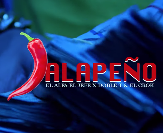 El Alfa «El Jefe» – JALAPEÑO (Ft. Doble T & El Crok) | Video Oficial