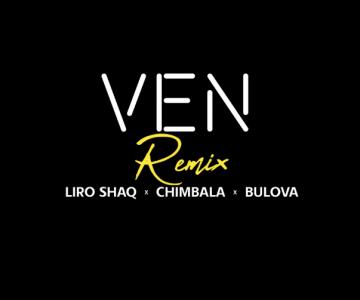 Liro Shaq El Sofoke ❌ Bulova ❌ Chimbala – VEN REMIX