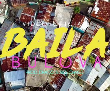 Bulova – Baila 💃 (Video Oficial