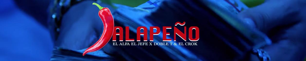 El Alfa «El Jefe» – JALAPEÑO (Ft. Doble T & El Crok) | Video Oficial