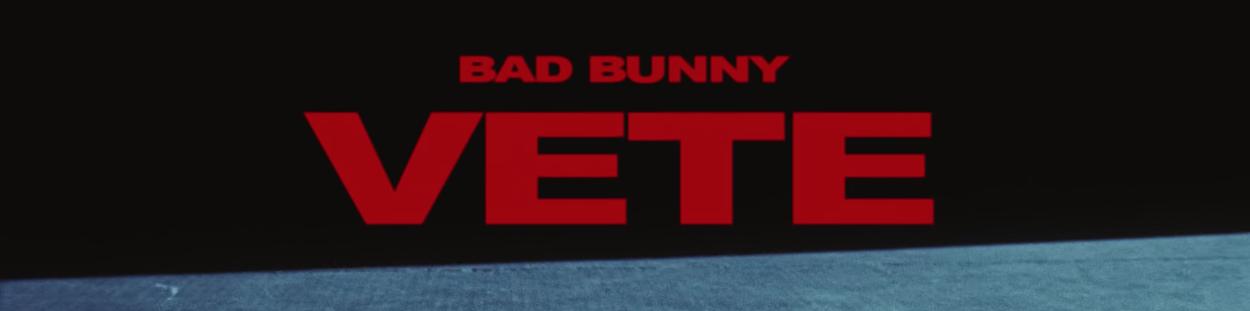 Vete – Bad Bunny | Nuevo Estreno