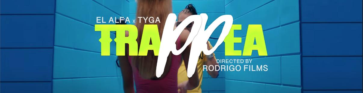 El Alfa «El Jefe» x Tyga – Trap Pea