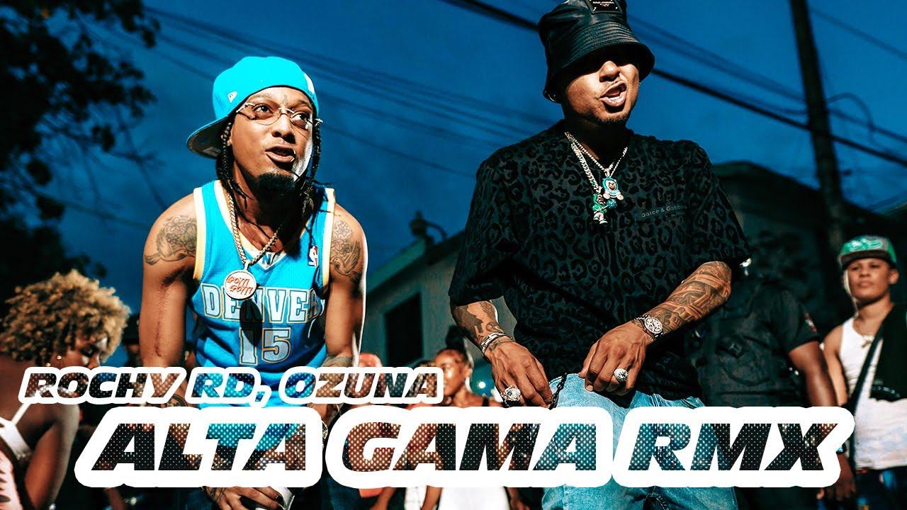 Rochy RD x Ozuna – Alta Gama (Remix